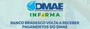 Banco Bradesco Volta a Receber Pagamentos do DMAE